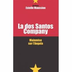 La dos Santos company - Mainmise sur l'Angola