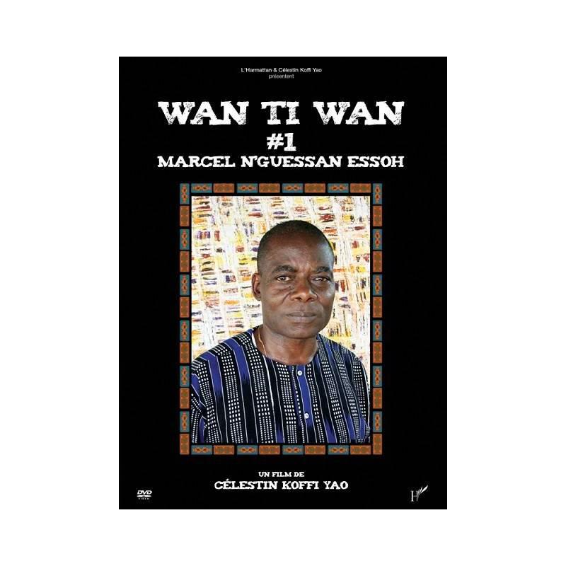 WAN TI WAN 1 avec Marcel N'Guessan ESSOH de Célestin Koffi Yao
