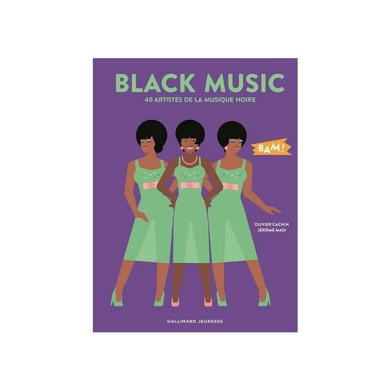 Black Music - 40 artistes de la musique noire de Olivier Cachin et Jérôme Masi