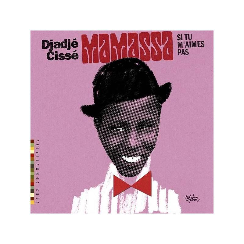 Djadjé Cissé - Mamassa