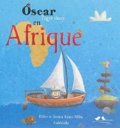 Oscar l'ogre doux en Afrique