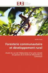Foresterie communautaire et développement rural