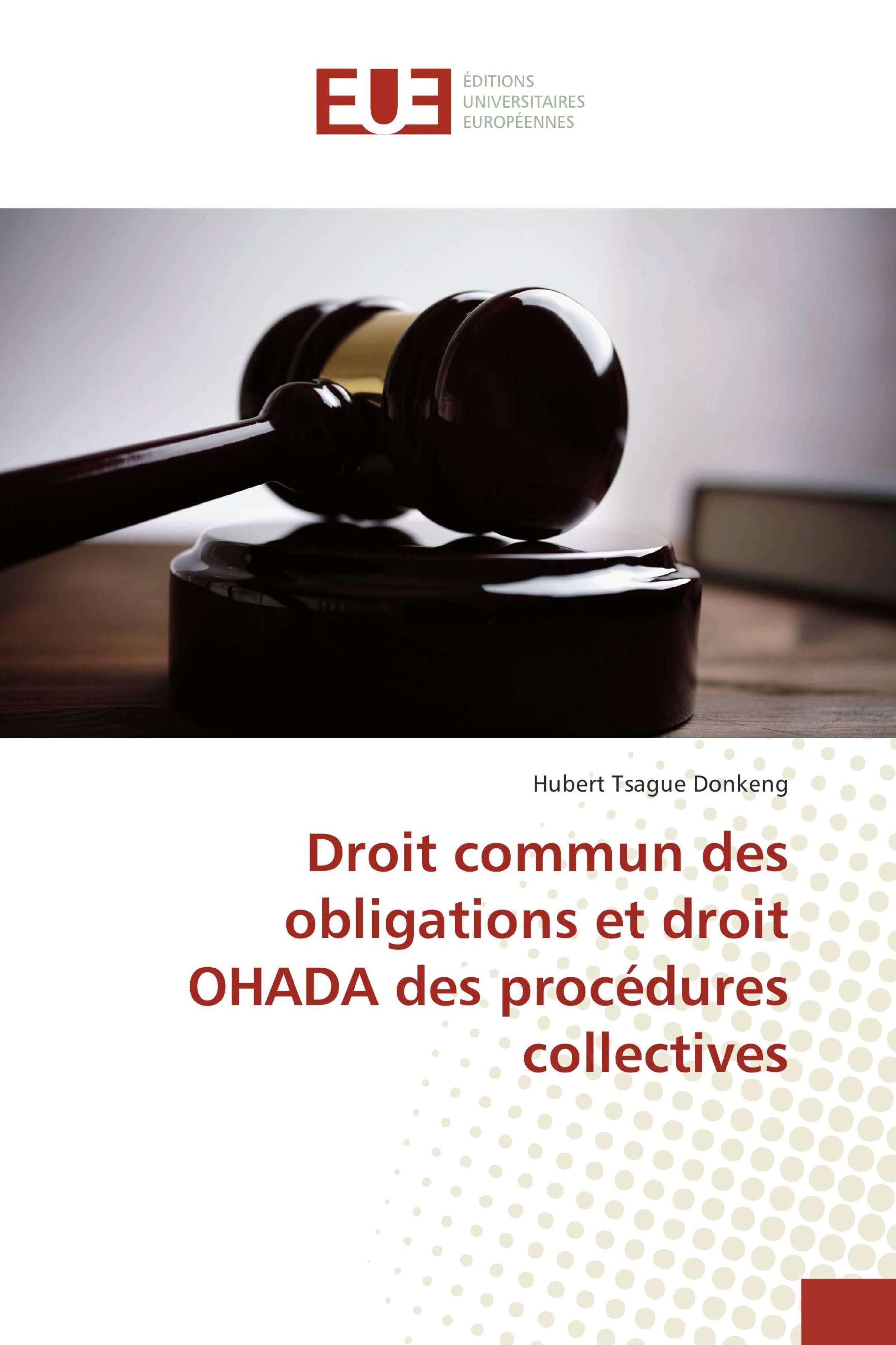 Droit Commun Des Obligations Et Droit Ohada Des Procedures Collectives Hubert Tsague Donkeng Livres Specialises Africa Vivre