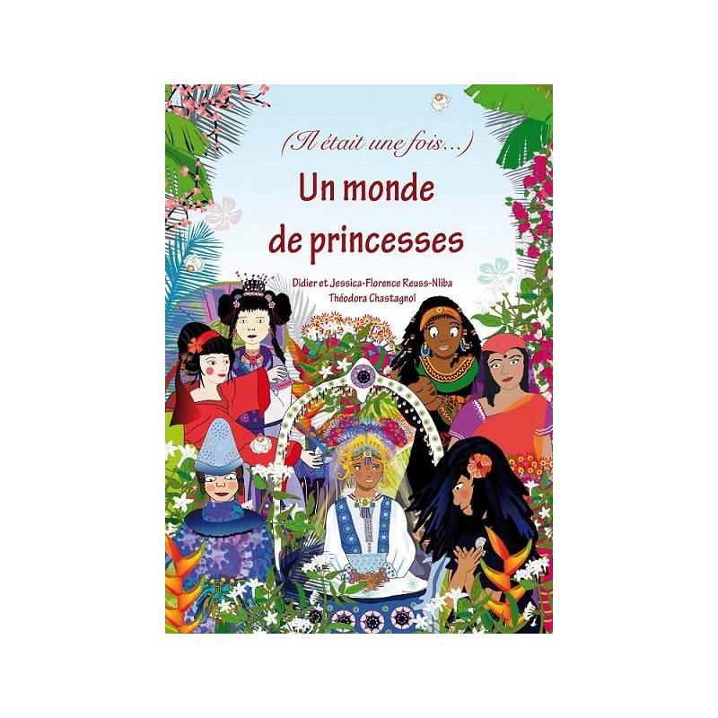 (Il était une fois...) Un monde de princesses