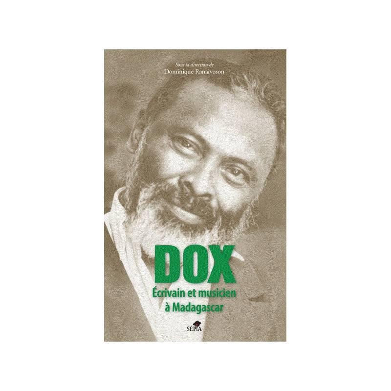 Dox, écrivain et musicien à Madagascar de Dominique Ranaivoson