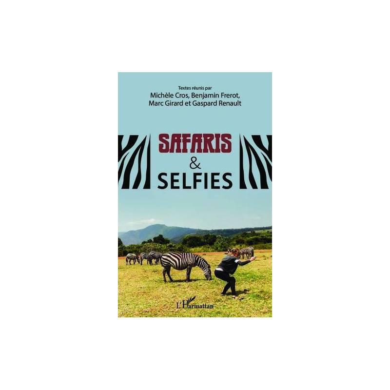 Safaris & Selfies