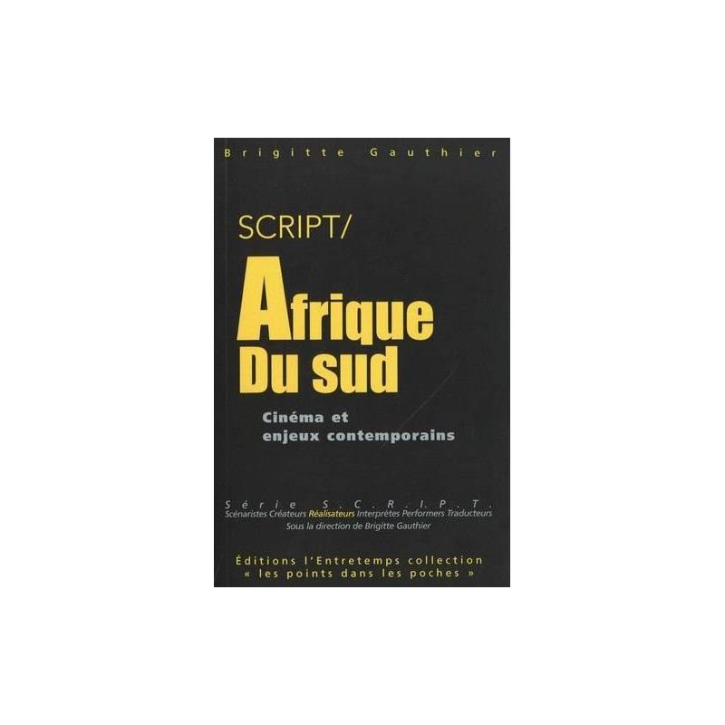 SCRIPT / Afrique du Sud - Cinéma et enjeux contemporains