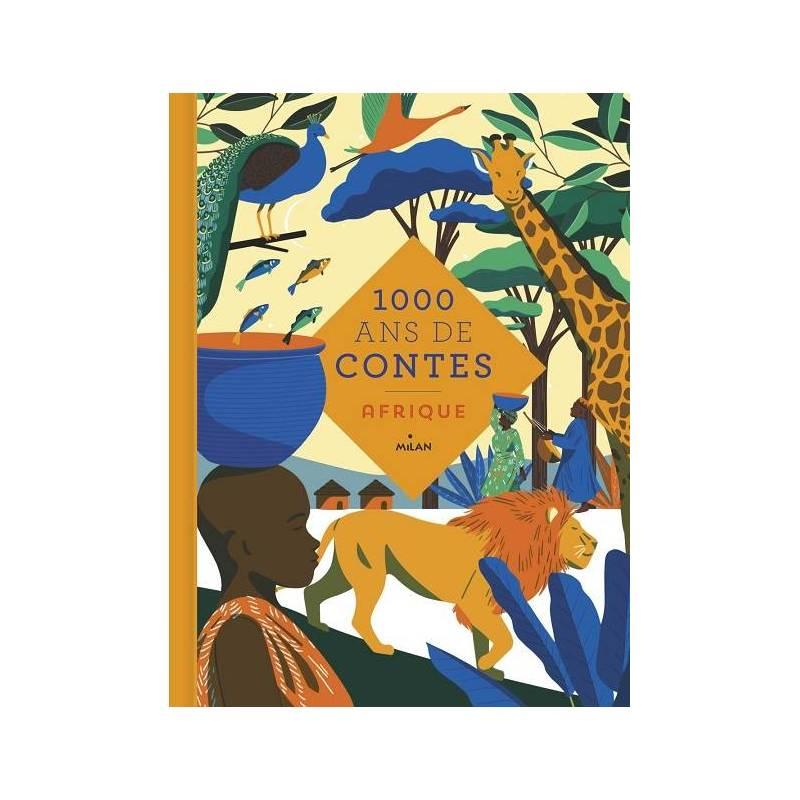 Mille ans de contes Afrique