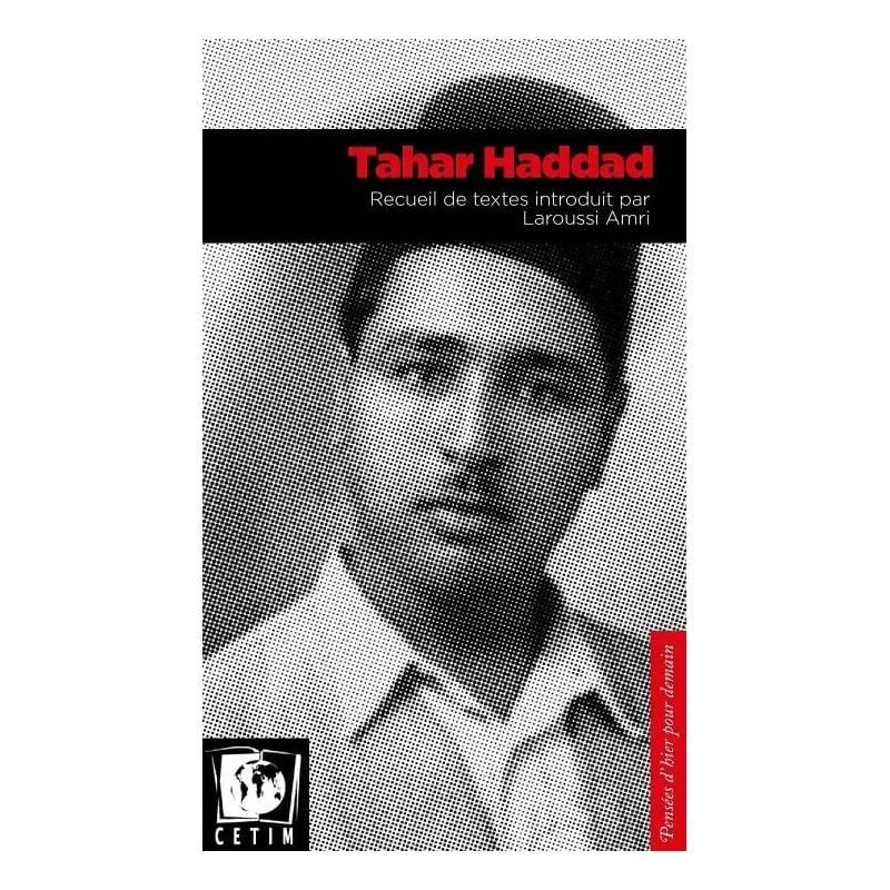 Tahar Haddad, recueil de textes