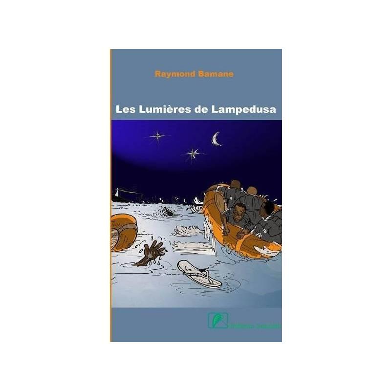Les lumières de Lampedusa Raymond Bamane