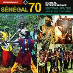 Sénégal 70 Musical Effervescence