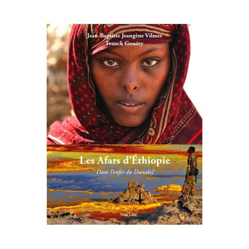 Les Afars d'Ethiopie, dans l'enfer du Danakil