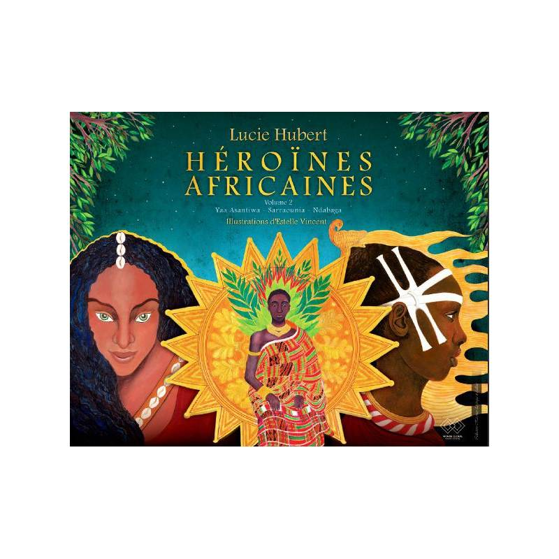 Héroïnes africaines - volume 2