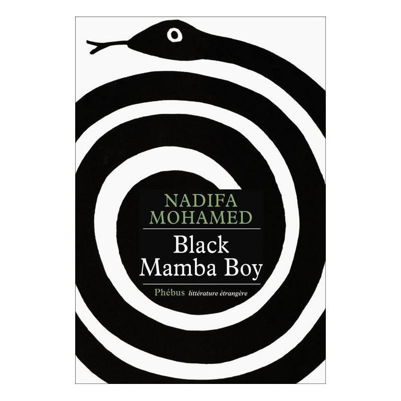 Black Mamba Boy de Nadifa Mohamed