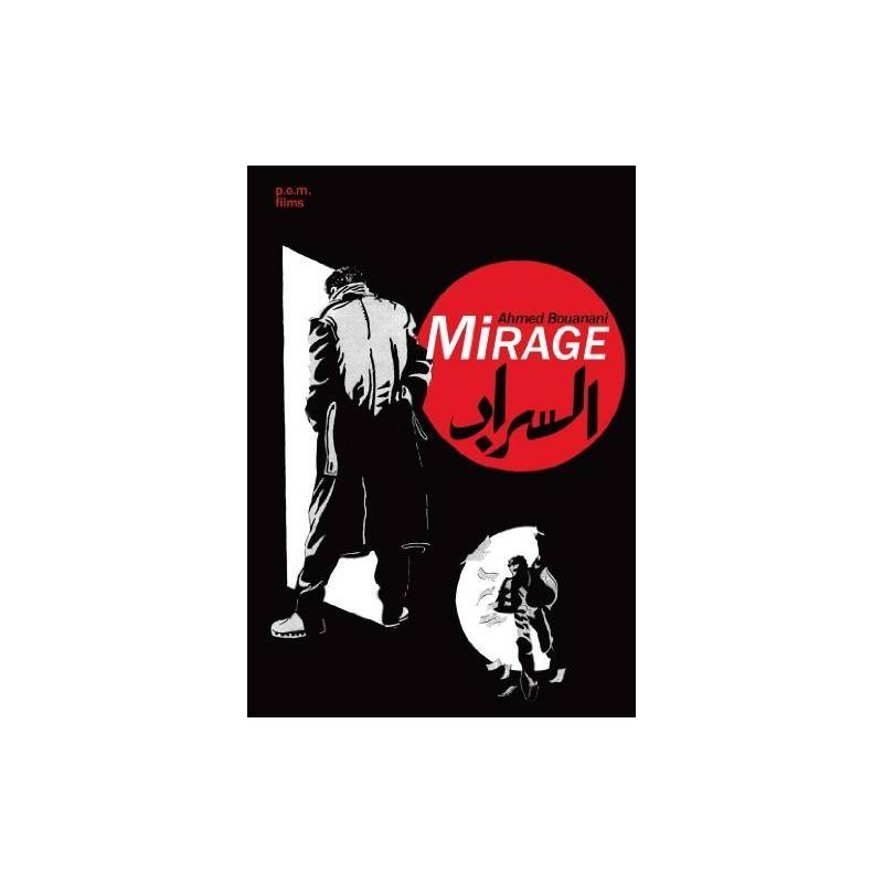 Mirage de Ahmed Bouanani