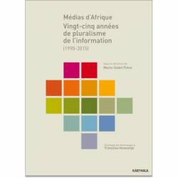 Médias d'Afrique. 25 années de pluralisme de l'information (1990-2015)