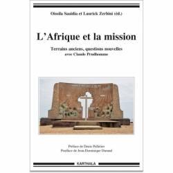 L'Afrique et la mission avec Claude Prudhomme