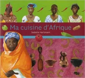 Ma cuisine d'Afrique d'Isabelle Hartmann