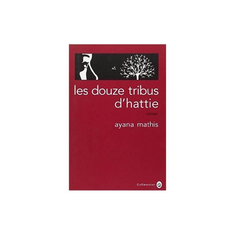 Les Douze tribus d'Hattie de Ayana Mathis