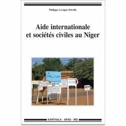Aide internationale et sociétés civiles au Niger de Philippe Lavigne Delville