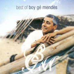Boy Gé Mendes -  Best of
