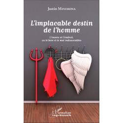 L'implacable destin de l'homme