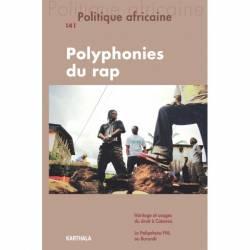 Politique africaine N° 141. Polyphonies du rap