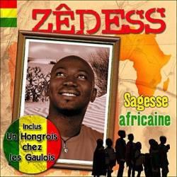 Zêdess - Sagesse africaine