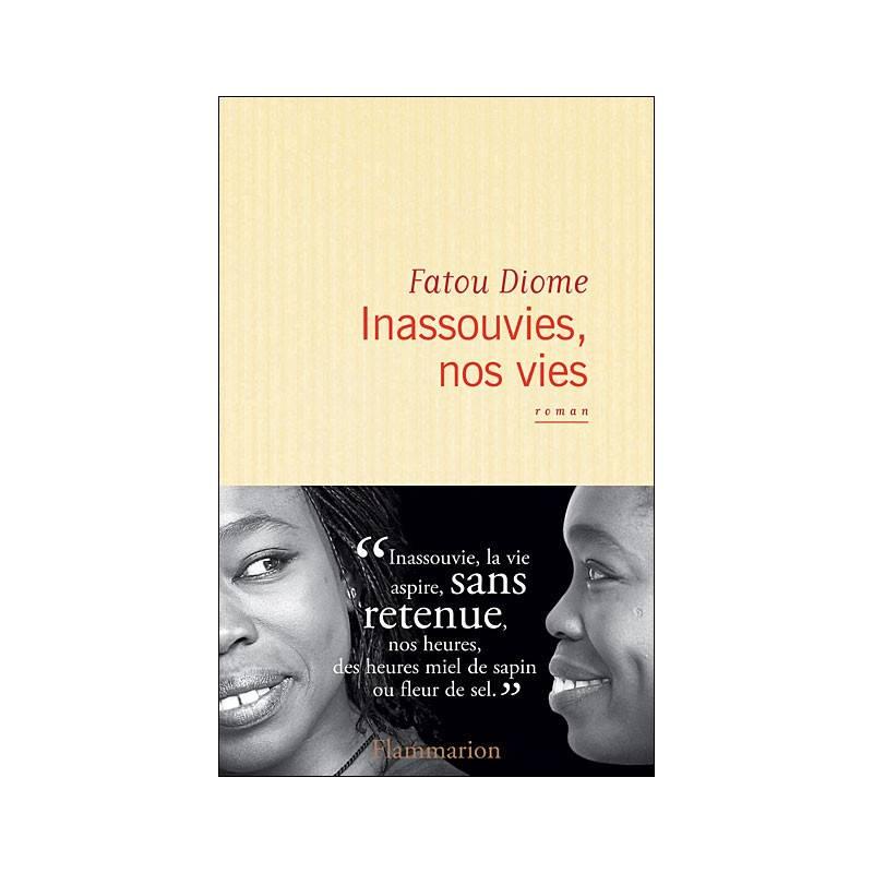 Inassouvies, nos vies de Fatou Diome