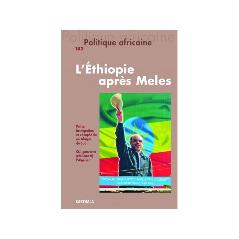 Politique africaine N° 142. L'Ethiopie après Meles