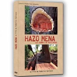 Hazo Mena, les hommes du bois rouge de Federico Varrasso