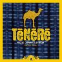 Ténéré, Avec les caravaniers du Niger de Jean-Pierre Valentin