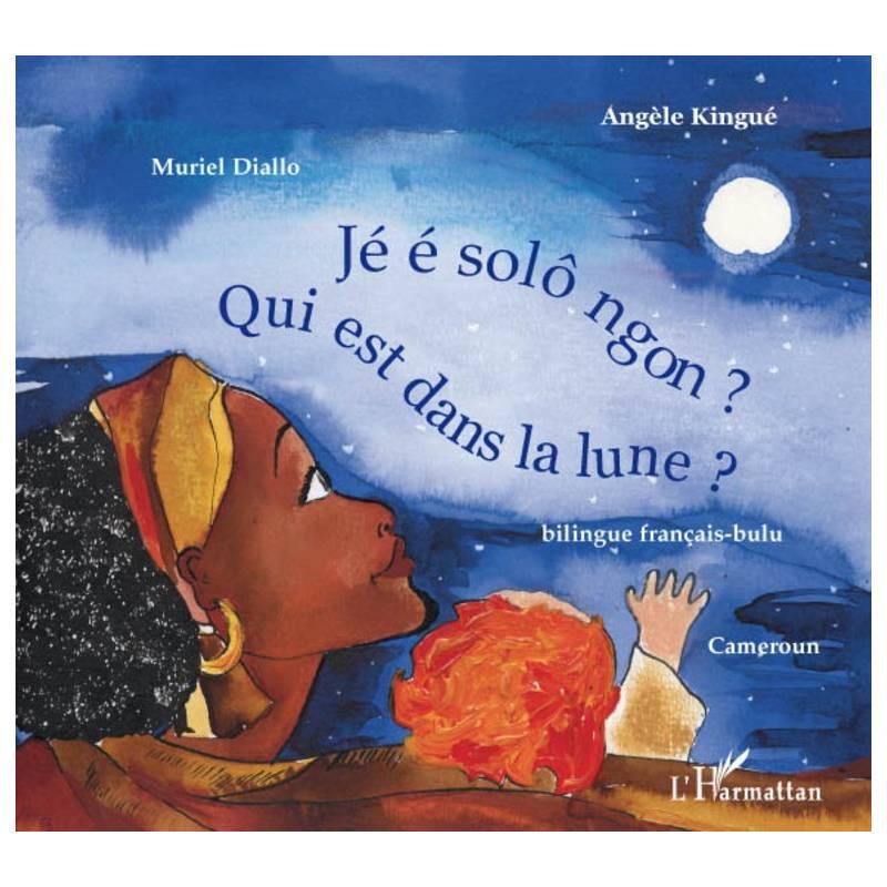 Qui est dans la lune ? - bilingue français-bulu