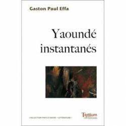 Yaoundé instantanés de Gaston-Paul Effa