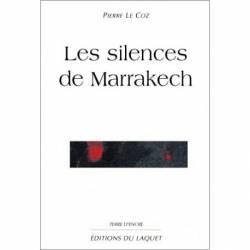 Les silences de Marrakech de Pierre Le Coz