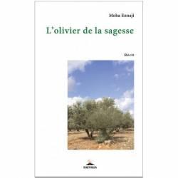 L'olivier de la sagesse de Moha Ennaji