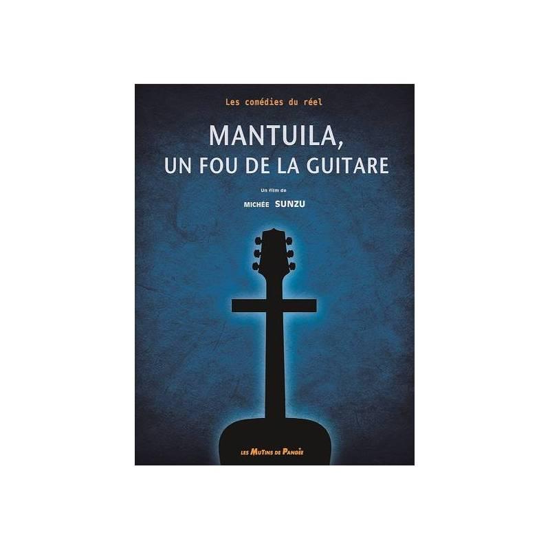Mantuila, un fou de la guitare de Michée Sunzu