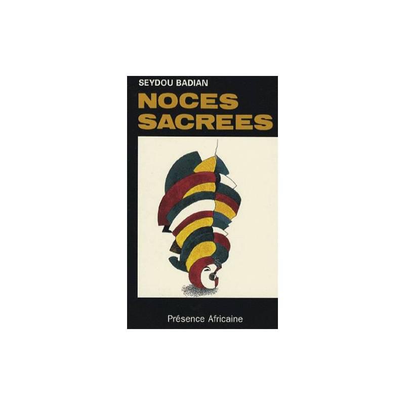 Noces sacrées de Seydou Badian