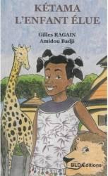Kétama l'enfant élue