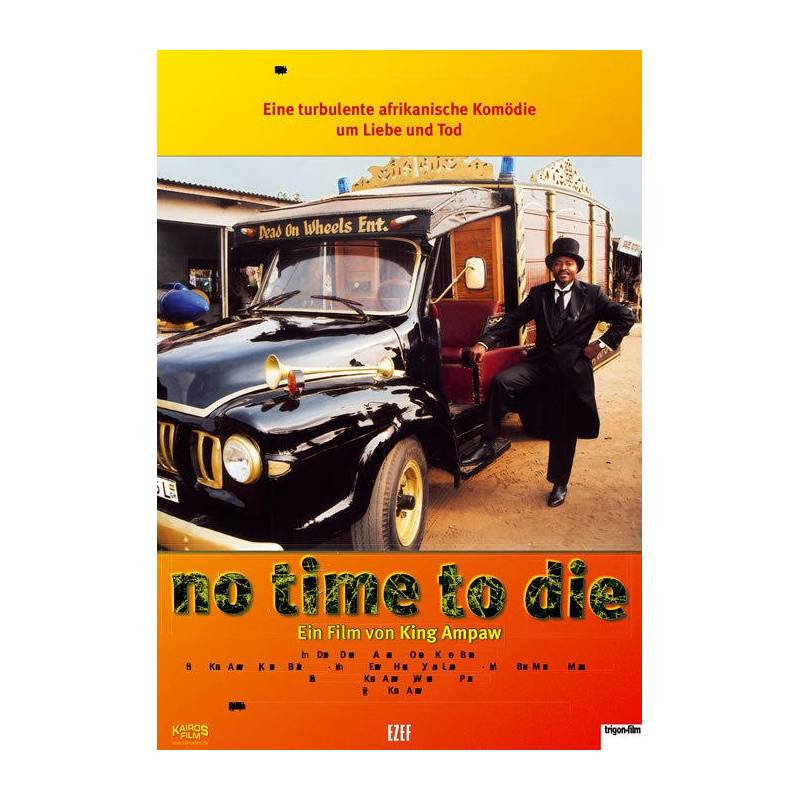 No time to die de King Ampaw