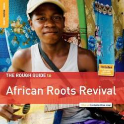 The Rough Guide to African Roots Revival