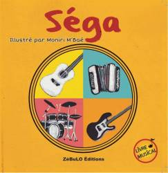 Séga, livre musical illustré par Moniri M'Bae