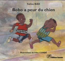 Bobo a peur du chien de Saliou Bah et Irina Condé