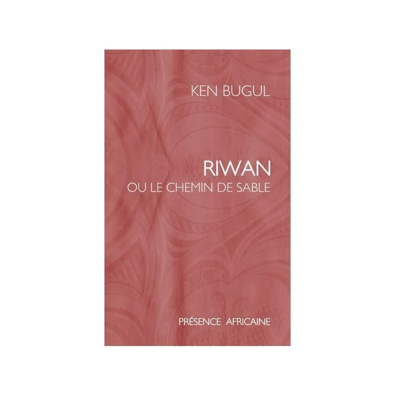 Riwan ou le chemin de sable de Ken Bugul
