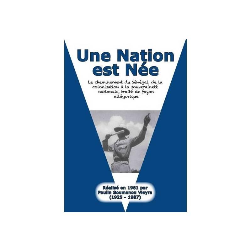 Une Nation est née de Paulin Soumanou Vieyra