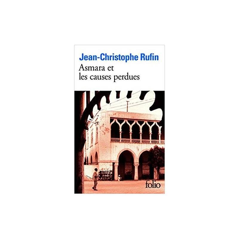 Asmara et les causes perdues de Jean-Christophe Rufin