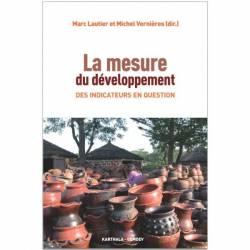 La mesure du développement. Des indicateurs en question de Marc Lautier et Michel Vernières