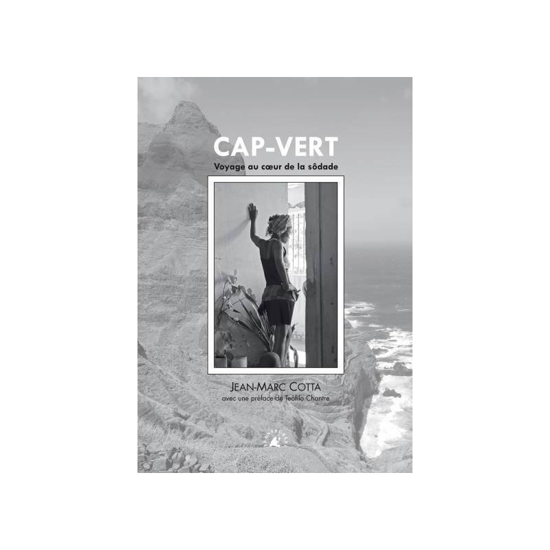 Cap-Vert, voyage au coeur de la sôdade