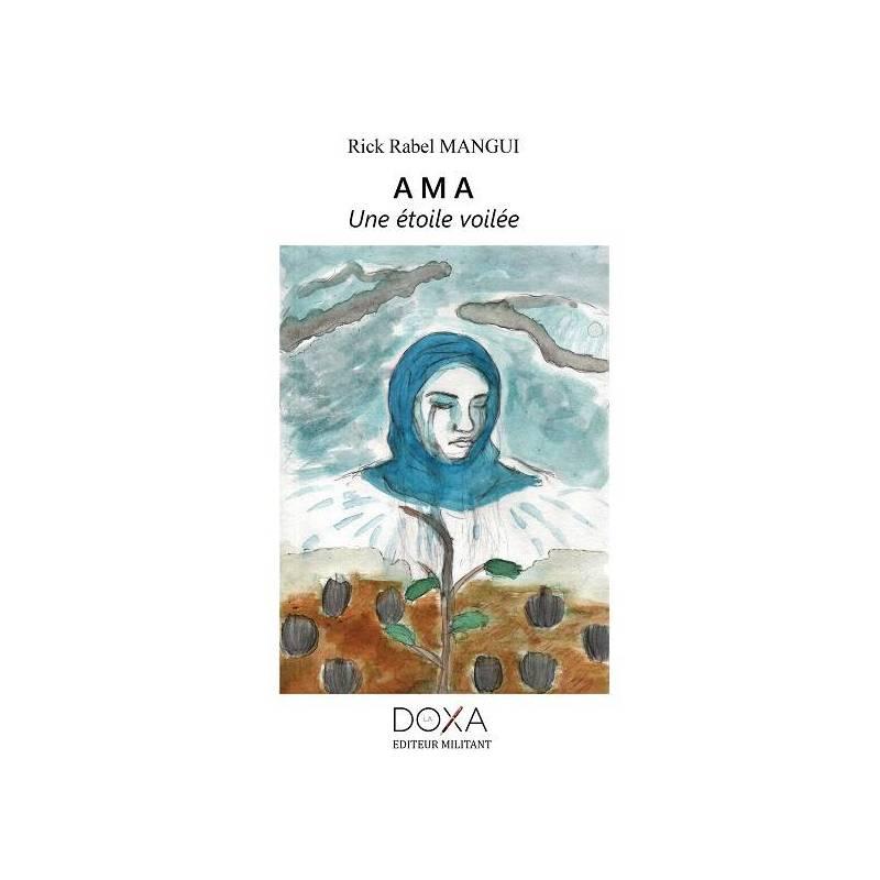 AMA : Une étoile voilée de Rick Rabel Mangui