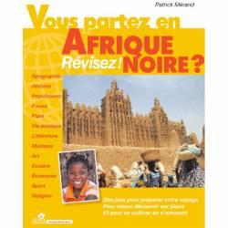 Vous partez en Afrique noire ? Révisez de Patrick Mérand